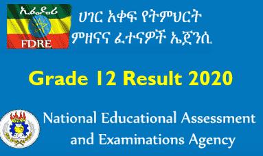 NEAEA Grade 12 Result 2020: result.neaea.gov.et